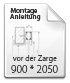 Montageanleitung vor Zarge 900